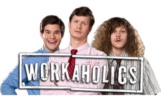 Workaholics Gifts, Collectibles and Merchandise in Canada!