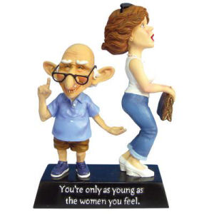 Coots Women You Feel Figurine. Says Youre only as young as the women you feel. The Old Coots Collection, based on illustrations by artist Mike Dowdall. Measures 6.25 Inches High.