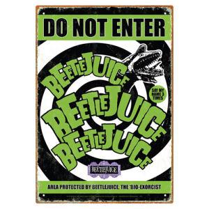 Beetlejuice Do Not Enter Tin Sign