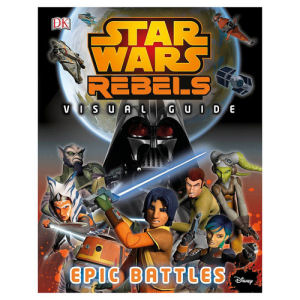 Star Wars Rebels Visual Guide Epic Battles Hardcover Book