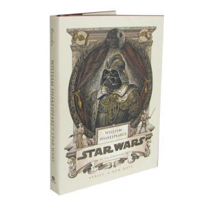 Star Wars William Shakespeares Star Wars A New Hope Hardcover Book