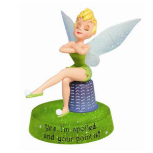 Westland Giftware Disney Life According to Tinkerbell Tink Spoiled Figurine