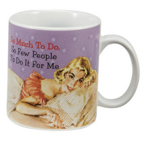 Retro Humor by Ephemera Spoiled Collection So Much to Do 12oz Mug