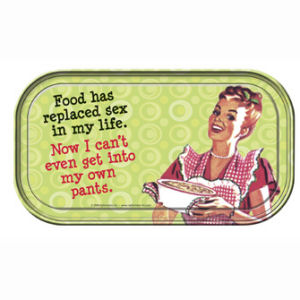 Retro Humor by Ephemera Dieting Collection Food Has Replaced Sex Mini Tin Sign