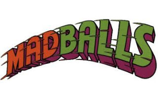 MAD BALLS Gifts, Collectibles and Merchandise in Canada!