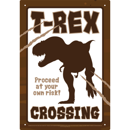 T- Rex Crossing Tin Sign.