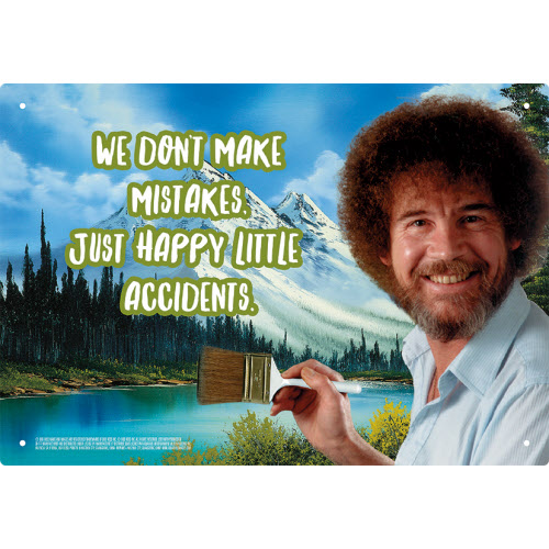Bob Ross Happy Little Accidents Tin Sign.