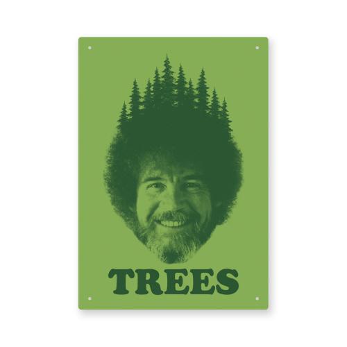 Bob Ross Trees Tin Sign.