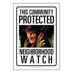 Nightmare on Elm Street Freddy Krueger Community Watch Tin Sign