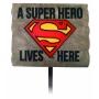 Superman A Superhero Lives Here Garden Stake.