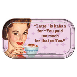 Retro Humor by Ephemera Raising Kids and Coffee Collection Latte is Italian Mini Tin Sign