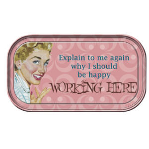 Retro Humor by Ephemera Work Attitude Collection Working here Magnetic Mini Tin Sign